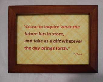 Great advice quote by Horace.