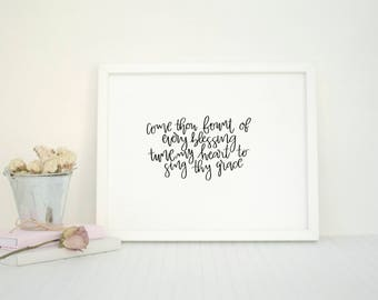 Come Thou Fount of Every Blessing | Minimalist Christian Art | Hymn Print | Song Lyrics | Black and White | Minimalistic | Calligraphy