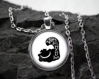 Alice in wonderland Glass Pendant cheshire cat necklace were all mad here jewelry photo pendant art pendant photo jewelry art jewelry silver