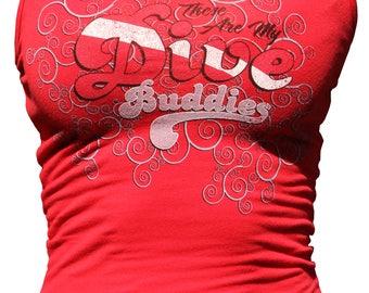 Aquatic Addiction DIVE BUDDIES (tank) ladies scuba dive tank, dive shirt
