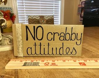 Beach Wooden Sign NO Crabby Attitudes Wooden Sign Nautical