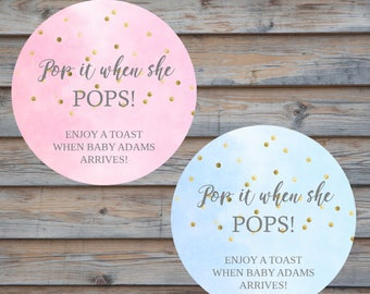Baby Shower Favor Bottle Label - Pop it When She Pops Sticker - Personalized Label - Round Baby Shower Tag