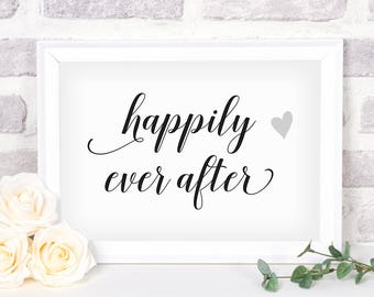 Printable Happily Ever After Sign. Bridal Shower Sign. Wedding Sign. Happily Ever After
