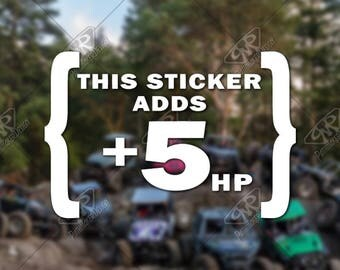 DECAL - 'This Sticker Adds 5hp' - Vinyl Decal, Bumper Sticker, Jeep Sticker, Offroad Sticker, Car Decal, Jeep Decal, Wrangler Decal