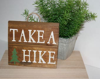 Take A Hike, Small Wood Sign, Pallet Sign, Home Decor, Travel Decor