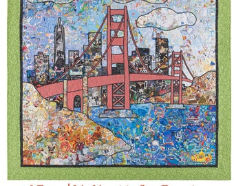 I Found My Heart in San Francisco ~  quilt print