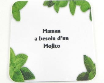 Gift MOM needs a coaster Mojito drink coaster humorous funny coaster
