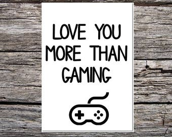 funny handmade card for anyone - love you more than gaming