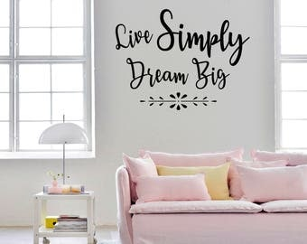 Live Simply Wall Decal Nursery-Girl Wall Decals-Wall decals for Nursery-Dorm Decor-Dream Big wadecals-Quote Wall Decal-Lettering decals
