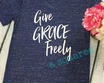 Give Grace Freely