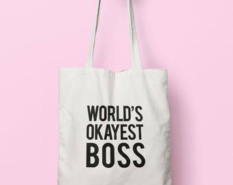 Worlds Okayest Boss Tote Bag Long Handles TB0312