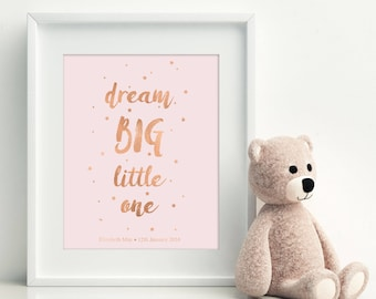 Personalised 'Dream Big Little One' Nursery Gold Foil Print