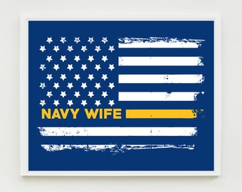 Navy Wife Art Print, Proud Wife, Military Wall Art, US Flag, Decor