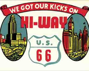 Vintage Style  We Got Our Kicks on Route 66   Travel Decal sticker