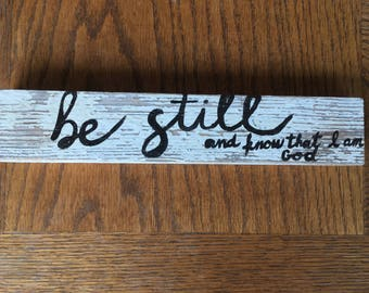 Be Still hand painted wooden sign