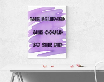 She Believed She Could So She Did, Digital Print, Purple Background with Bling Font, 8.5 x x11 inches