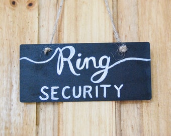 Ring Security wedding sign | Page boy sign | Rustic wedding sign | Chalkboard Wedding Sign