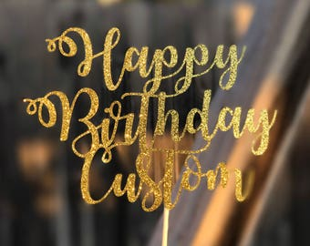 Customized Happy Birthday Cake Topper, Personalized Birthday Cake Topper, Glitter Cake Topper