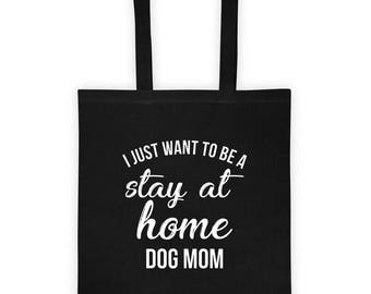 I Just Want to Be a Stay at Home Dog Mom Gift Mug Mommy Animal lover Aunt Rescue Adopt Shelter Doggy Dog Mama Lady Women Ladies Pawprint Tot