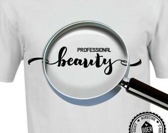 Professional beauty, T-shirt, black or white, size S, M, L, XL