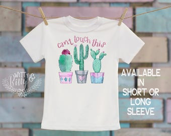Can't Touch This Cactus Kids Shirt, Funny Kids Shirt, Cute Kids Tee, Boho Kids Shirt, Boho Kids Tee, Hipster Kids Shirt - T324C