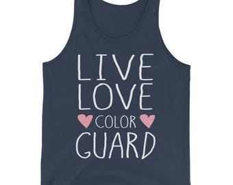 Live Love Color Guard Tank Top, Color Guard Gift, ColorGuard Love Gift, Color Guard Shirt, Color Guard Lover