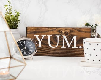 YUM Wood Sign | Kitchen Sign | Kitchen Decor | Decorative Sign | Rustic Sign | Farmhouse Style Sign | Cottage Style