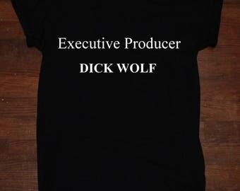 Executive Producer Dick Wolf T Shirt Unisex Adult Sizes