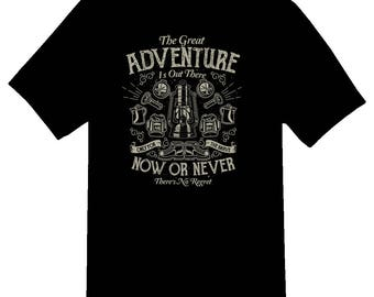 The Great Adventure now or never tee shirt 08012016