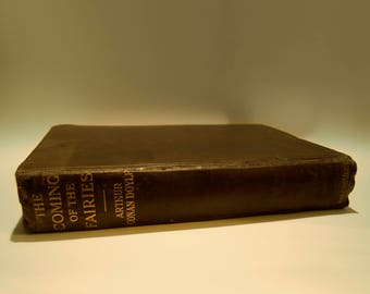 The Coming of the Fairies - Arthur Conan Doyle - First UK edition of 1922