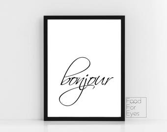 Bonjour Print, Typography Print, French Quote Wall Art, Black And White Wall Decor, Minimalist Artwork, Gift For Her, Cool Room Art, Instant