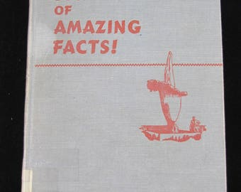 The Book of Amazing Facts , 1950 Children's reference book
