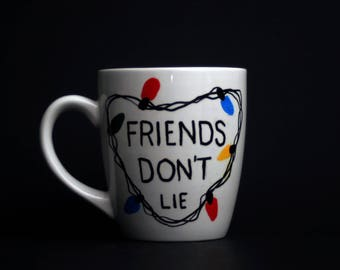 Friend Dont Lie Hand Painted Coffee Mug, Eleven, Stranger Things Mug, Stranger Things 2, Stranger Thing Gift, Christmas Lights