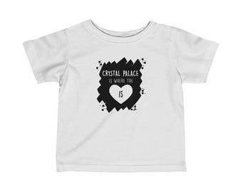 Crystal Palace Is Where The Heart Is Infant T-Shirt