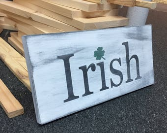 Irish rustic wooden sign