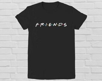 Friends series fan T-shirt Clothing BFF Friends TV show shirt Friends TV Show T-shirt Friends tv Series Best friends