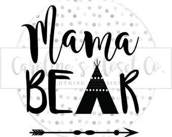 MAMA BEAR | Mom life | Teepee | Arrow | Digital design | Decal
