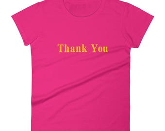 Thank You Tshirt Women's short sleeve t-shirt