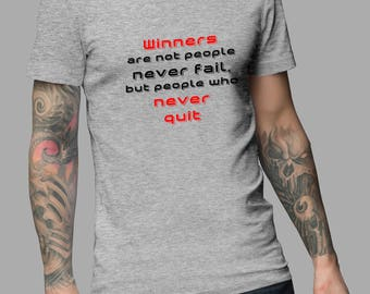 Winner Are Not People Never Fail Shirt #R