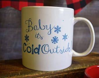 Cold Outside Mug