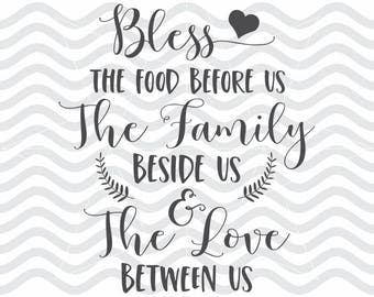 Bless the food svg, Bless food before us, Dinner blessing, Food blessing svg, Food blessing, Bless the food, Family love cut