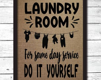 funny laundry room sign, do it yourself laundry, laundry room decor, laundry sign, funny laundry room art, burlap laundry sign, HM15