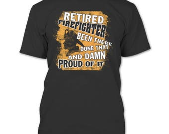 Firefighter Doesn't Have That Problem T Shirt, Gift For Firefighter T Shirt