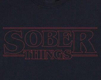 SOBER THINGS SHIRT