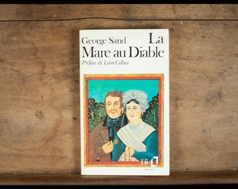 George Sand, the pond in the devil, Gallimard 1973, folio, French collection