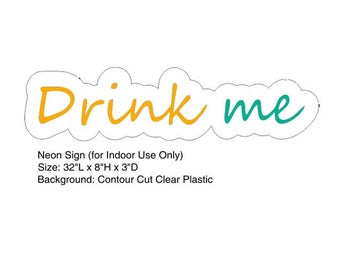 Drink Me Neon Sign