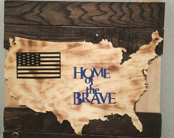 Home of the brave sign