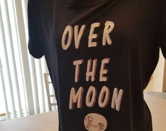 Women's Over the Moon t shirt