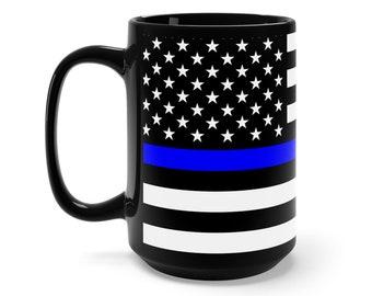 Thin Blue Line Coffee Mug Police Coffee Mug Law Enforcement Mug Black Mug 15Oz