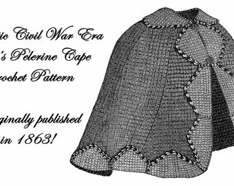 Civil War Tricot Crochet Cloak Cape Pattern DIY 1863 Victorian Historical Village Reenact Tunisian Afghan Southern Northern Yarn Accessory